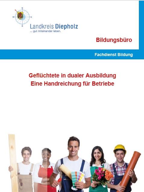 """Aktualisierte Handreichung """"Geflüchtete in dualer Ausbildung. Eine Handreichung für Betriebe"""" für den Landkreis Diepholz veröffentlicht"""